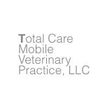 Total Care Mobile Veterinary Practice, LLC